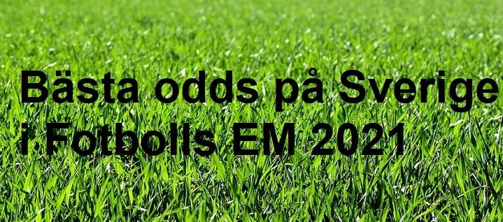 Bästa oddset på Sverige i FotbollsEM 2021